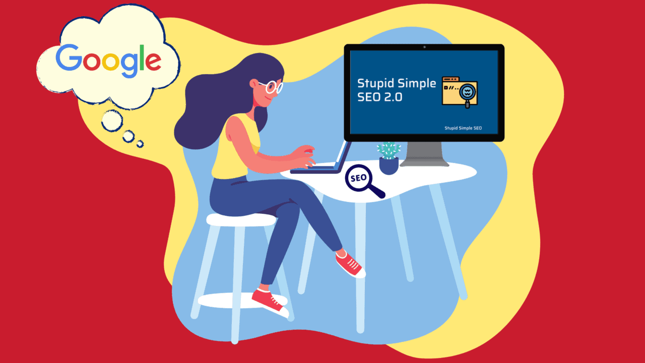 graphic of woman working on laptop thinking about Google and SEO-Stupid Simple SEO Review